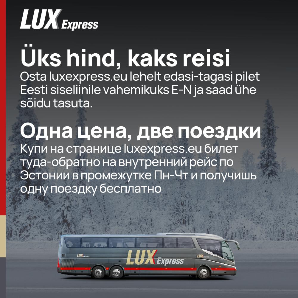 Üks hind, kaks reisi - LuxExpress